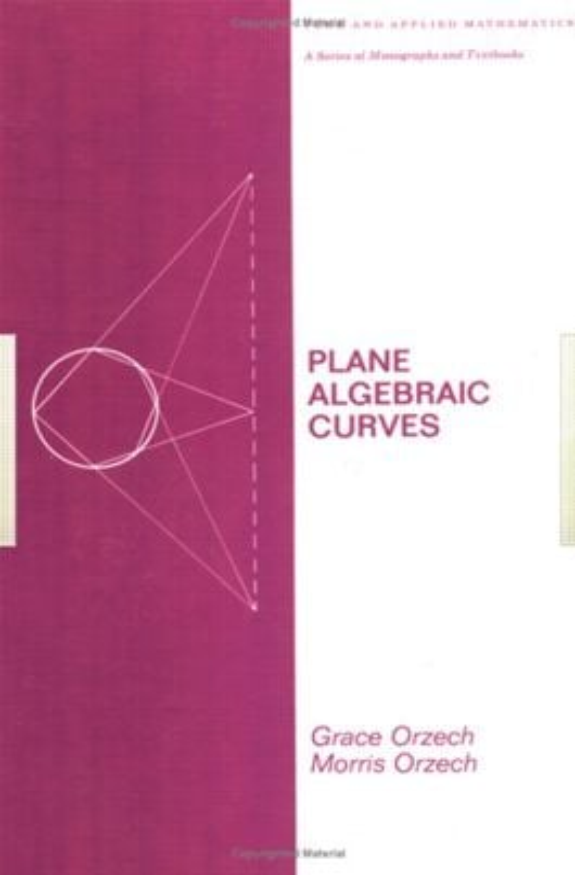 Plane Algebraic Curves: 1st Edition (Hardback) book cover