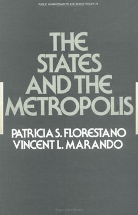 The States and the Metropolis: 1st Edition (Hardback) book cover