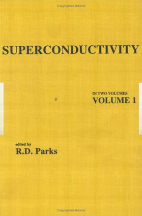 Superconductivity: Part 1 (In Two Parts), 1st Edition (Hardback) book cover