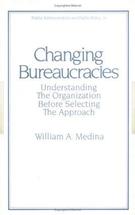 Changing Bureaucracies: 1st Edition (Hardback) book cover
