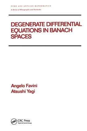 Degenerate Differential Equations in Banach Spaces: 1st Edition (Hardback) book cover