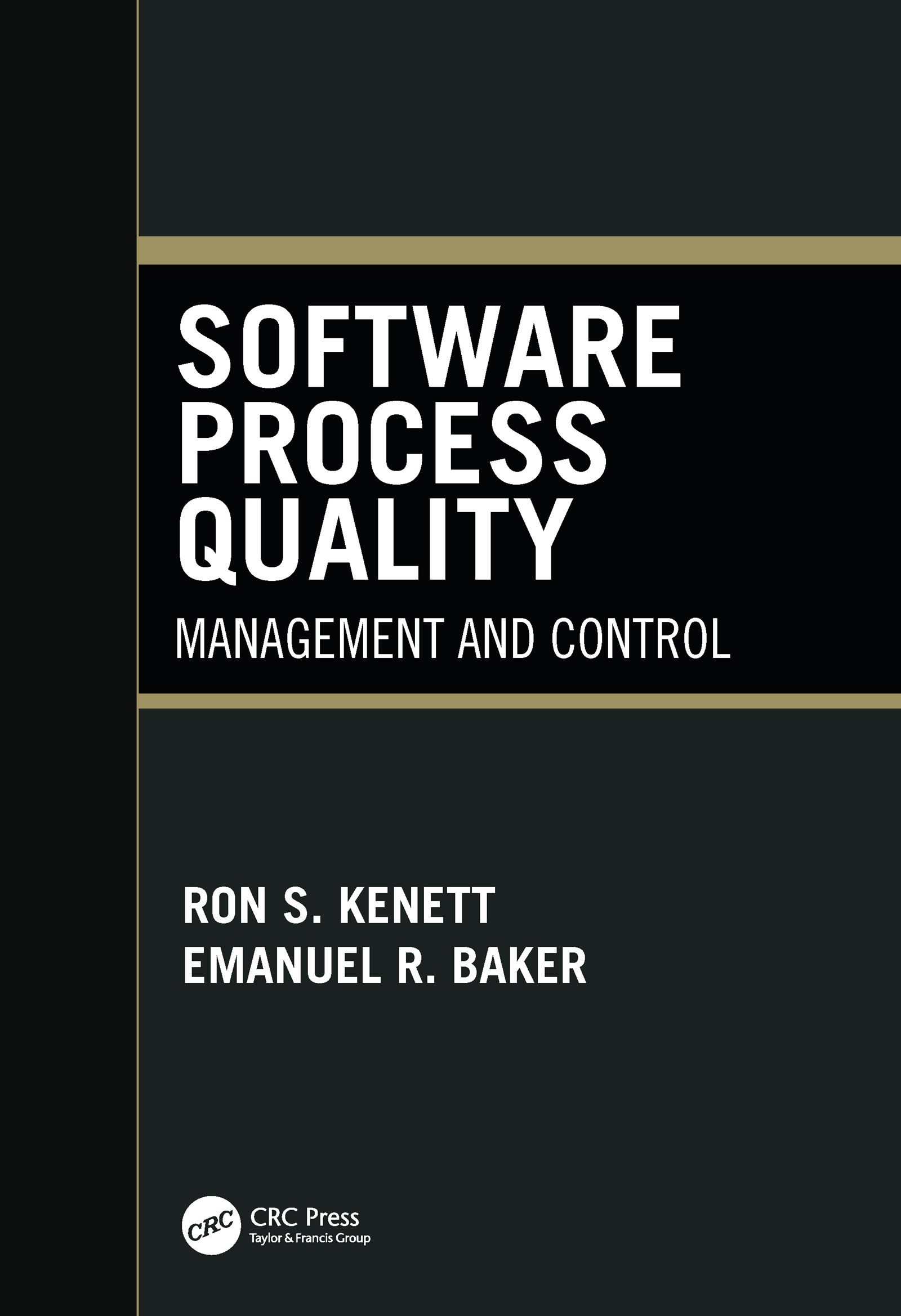 Software Process Quality: Management and Control, 1st Edition (Hardback) book cover