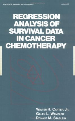 Regression Analysis of Survival Data in Cancer Chemotherapy (Hardback) book cover