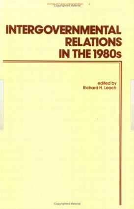 Intergovernmental Relations in the 1980's: 1st Edition (Hardback) book cover