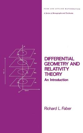 Differential Geometry and Relativity Theory: An Introduction, 1st Edition (Hardback) book cover