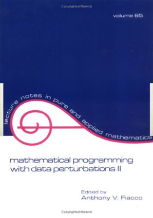 Mathematical Programming with Data Perturbations II, Second Edition: 2nd Edition (Paperback) book cover