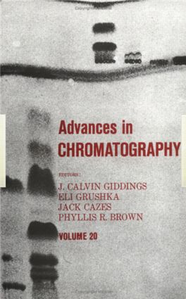 Advances in Chromatography: Volume 20, 1st Edition (Hardback) book cover