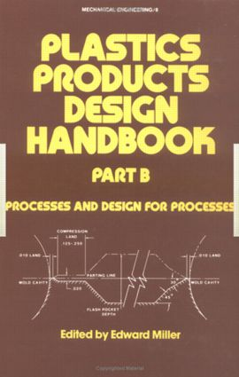 Plastics Products Design Handbook: 1st Edition (Hardback) book cover