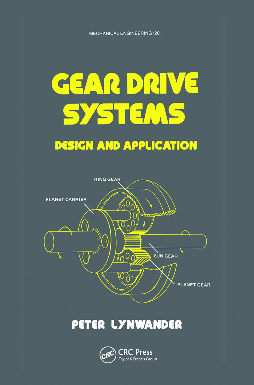 Gear Drive Systems: Design and Application, 1st Edition (Hardback) book cover