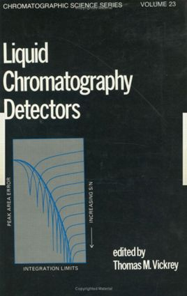 Liquid Chromatography Detectors: 1st Edition (Hardback) book cover