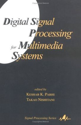 Digital Signal Processing for Multimedia Systems book cover