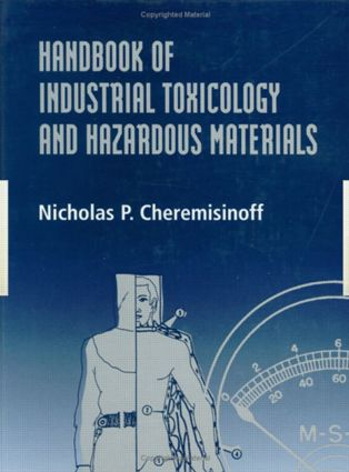 Handbook of Industrial Toxicology and Hazardous Materials: 1st Edition (Hardback) book cover