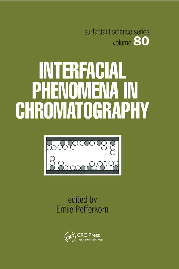 Interfacial Phenomena In Chromatography: 1st Edition (Hardback) book cover