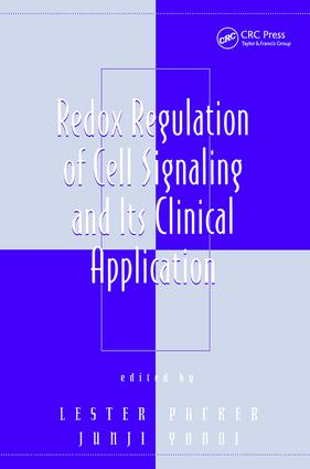 Redox Regulation of Cell Signaling and Its Clinical Application: 1st Edition (Hardback) book cover