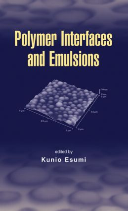 Polymer Interfaces and Emulsions: 1st Edition (Hardback) book cover