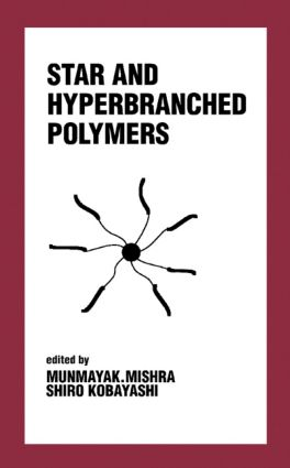 Star and Hyperbranched Polymers: 1st Edition (Hardback) book cover