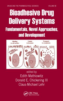 Bioadhesive Drug Delivery Systems: Fundamentals, Novel Approaches, and Development, 1st Edition (Hardback) book cover