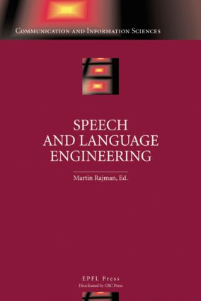 Speech and Language Engineering: 1st Edition (Hardback) book cover
