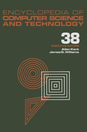 Encyclopedia of Computer Science and Technology: Volume 38 - Supplement 23: Algorithms for Designing Multimedia Storage Servers to Models and Architectures, 1st Edition (Hardback) book cover