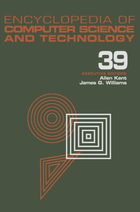 Encyclopedia of Computer Science and Technology: Volume 39 - Supplement 24 - Entity Identification to Virtual Reality in Driving Simulation, 1st Edition (Hardback) book cover