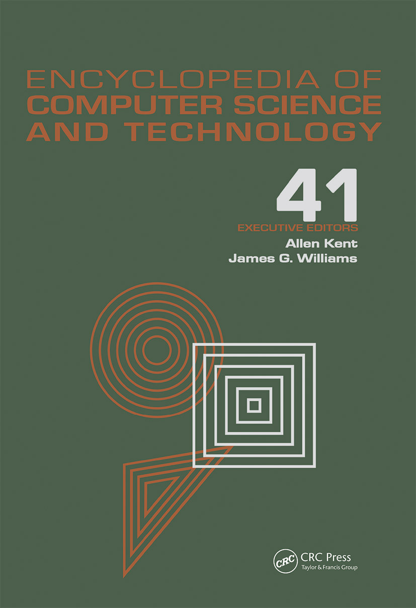 Encyclopedia of Computer Science and Technology: Volume 41 - Supplement 26 - Application of Bayesan Belief Networks to Highway Construction to Virtual Reality Software and Technology, 1st Edition (Hardback) book cover