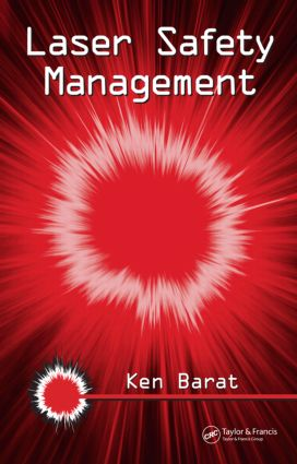 Laser Safety Management: 1st Edition (Hardback) book cover