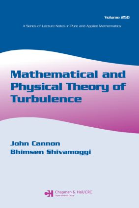 Mathematical and Physical Theory of Turbulence, Volume 250: 1st Edition (Hardback) book cover