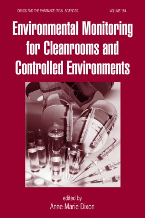Environmental Monitoring for Cleanrooms and Controlled Environments: 1st Edition (Hardback) book cover