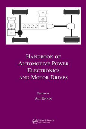 Handbook of Automotive Power Electronics and Motor Drives
