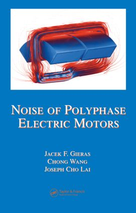 Noise of Polyphase Electric Motors: 1st Edition (Hardback) book cover