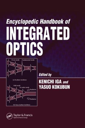 Encyclopedic Handbook of Integrated Optics: 1st Edition (Hardback) book cover