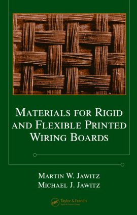 Materials for Rigid and Flexible Printed Wiring Boards: 1st Edition (Hardback) book cover