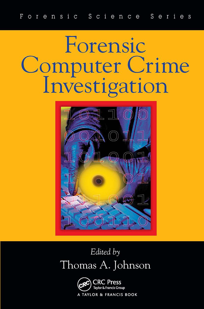 Forensic Computer Crime Investigation: 1st Edition (Hardback) book cover