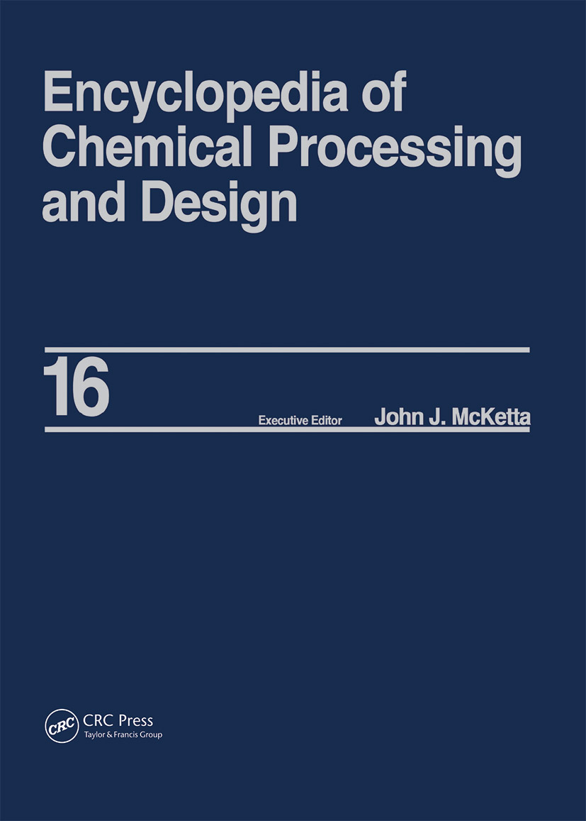 Encyclopedia of Chemical Processing and Design: Volume 16 - Dimensional Analysis to Drying of Fluids with Adsorbants, 1st Edition (Hardback) book cover