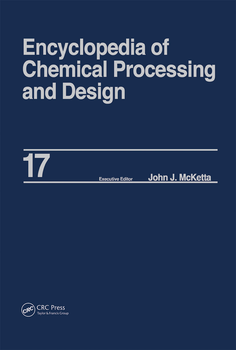 Encyclopedia of Chemical Processing and Design: Volume 17 - Drying: Solids to Electrostatic Hazards, 1st Edition (Hardback) book cover