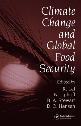 Climate Change and Global Food Security (Hardback) book cover