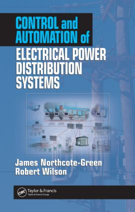 Control and Automation of Electrical Power Distribution Systems: 1st Edition (Hardback) book cover