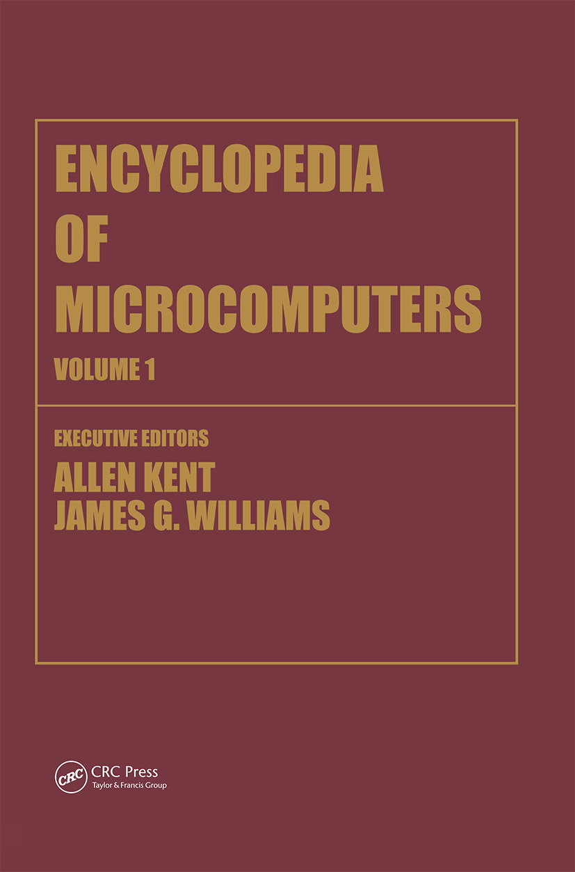 Encyclopedia of Microcomputers: Volume 1 - Access Methods to Assembly Language and Assemblers, 1st Edition (Hardback) book cover