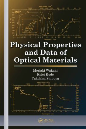 Physical Properties and Data of Optical Materials: 1st Edition (Hardback) book cover