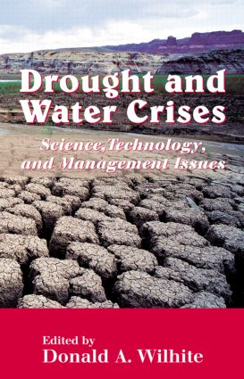 Drought and Water Crises: Science, Technology, and Management Issues book cover