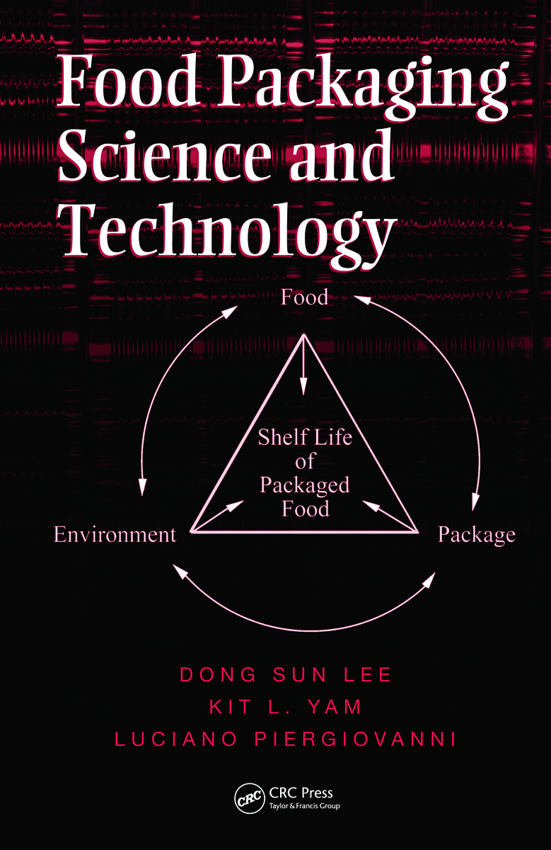 Food Packaging Science and Technology: 1st Edition (Hardback) book cover