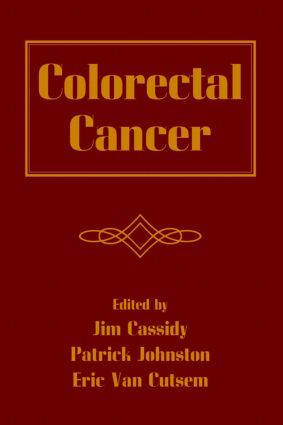 Colorectal Cancer: 1st Edition (Hardback) book cover