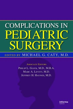 Complications in Pediatric Surgery: 1st Edition (Hardback) book cover