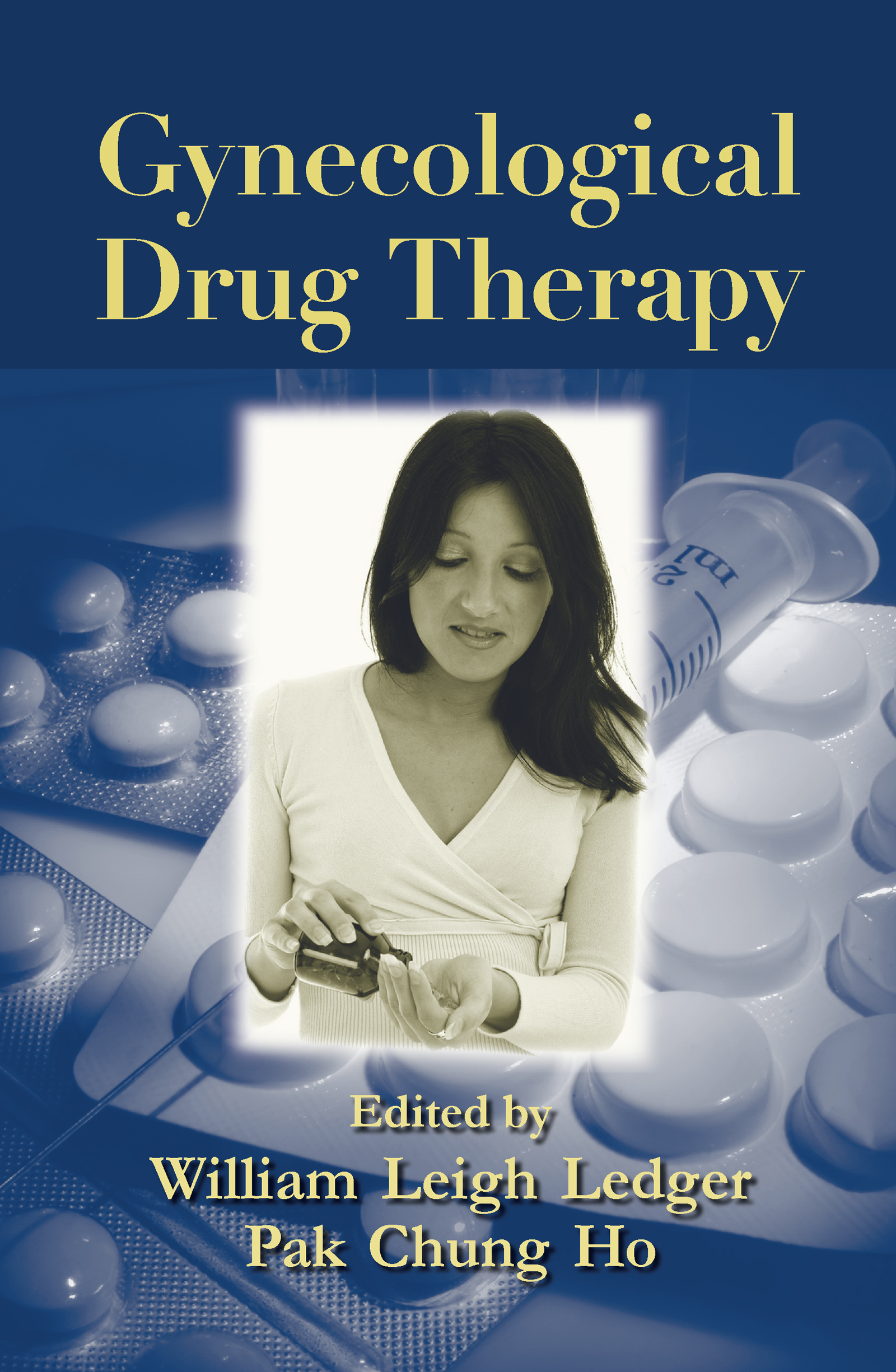 Gynecological Drug Therapy: 1st Edition (Hardback) book cover