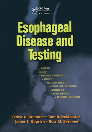 Esophageal Disease and Testing: 1st Edition (Hardback) book cover
