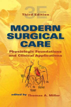 Modern Surgical Care: Physiologic Foundations and Clinical Applications, 3rd Edition (Hardback) book cover