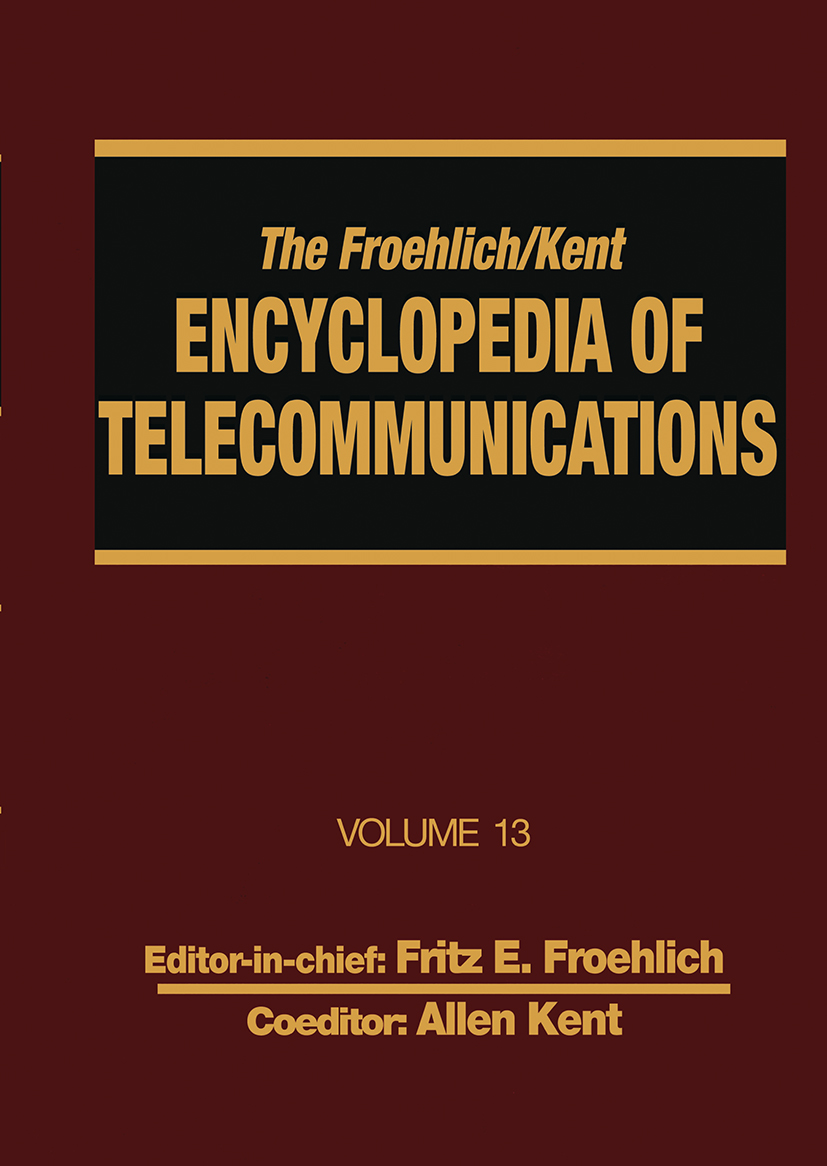 The Froehlich/Kent Encyclopedia of Telecommunications: Volume 13 - Network-Management Technologies to NYNEX, 1st Edition (Hardback) book cover