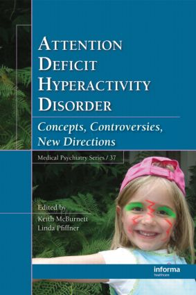 Attention Deficit Hyperactivity Disorder: Concepts, Controversies, New Directions book cover