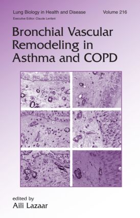 Bronchial Vascular Remodeling in Asthma and COPD: 1st Edition (Hardback) book cover