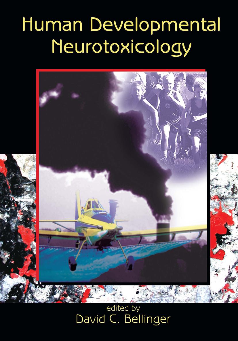 Human Developmental Neurotoxicology: 1st Edition (Hardback) book cover